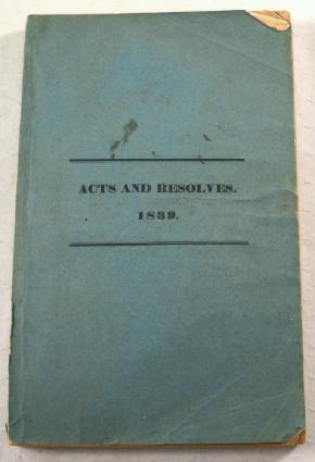 Image for Acts and Resolves Passed by the Legislature of Massachusetts in the Year 1839.