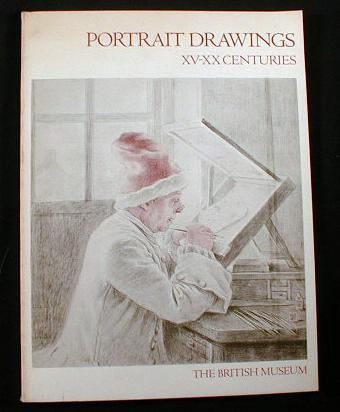 Image for Portrait Drawings:  XV-XX Centuries.  An Exhibition Held in the Department of Prints and Drawings...