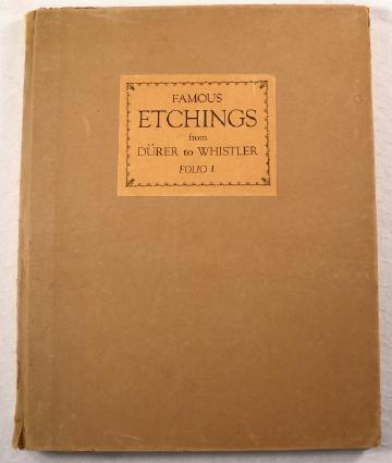 Image for Famous Etchings from Durer to Whistler