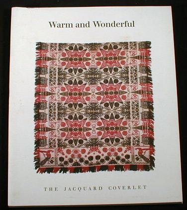 Image for Warm and Wonderful:  The Jacquard Coverlet