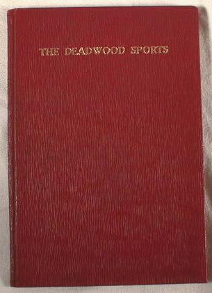Image for The Deadwood Sports.  Beadle's Boy's Library of Sport, Story and Adventure, Vol. XVIII, No. 228