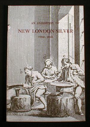 Image for An Exhibition of New London Silver 1700-1835