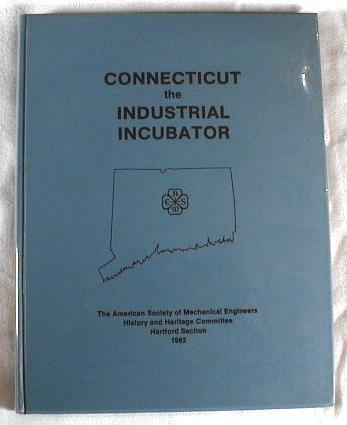 Image for Connecticut - The Industrial Incubator