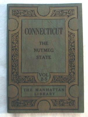 Image for Connecticut - The Nutmeg State.  Volume 2-S, Manhattan Library