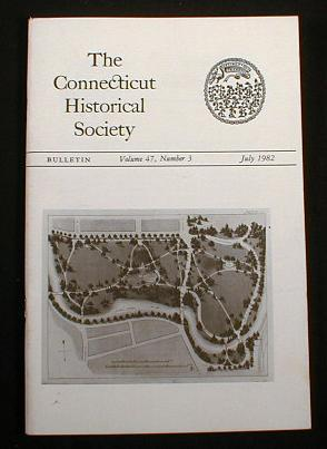 Image for The Connecticut Historical Society Bulletin.  Vol. 47, No. 3, July 1982