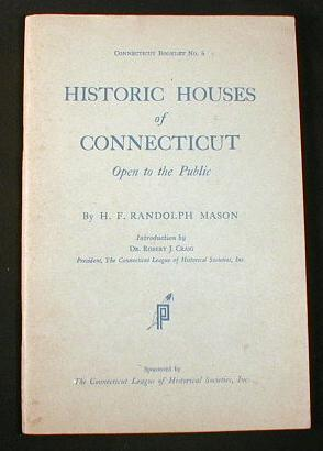 Image for Historic Houses of Connecticut Open to the Public