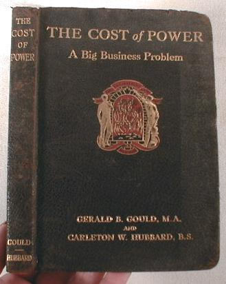 Image for The Cost of Power:  A Big Business Problem.  A Manual of Valuable Information for Business Executives