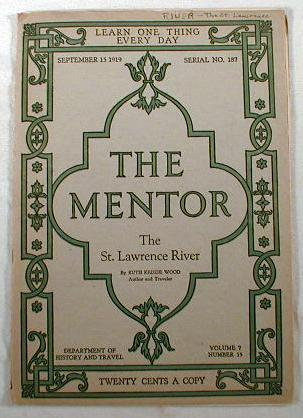 Image for The Mentor:  The St. Lawrence River.  Volume 7, Number 15, September 15, 1919, No. 187