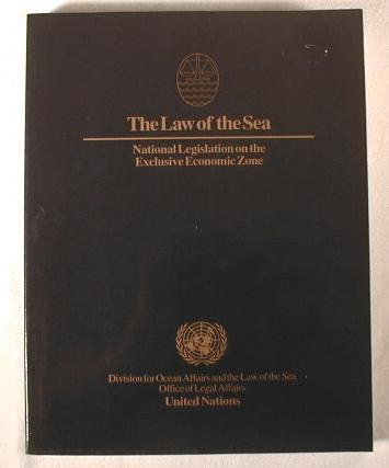 Image for The Law of the Sea:  National Legislation on the Exclusive Economic Zone
