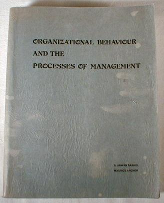 Image for Organizational Behaviour and the Processes of Management