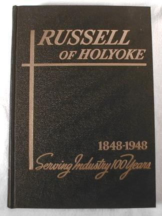 Image for Russell of Holyoke 1848-1948.  100th Anniversary Catalogue - Catalog 48