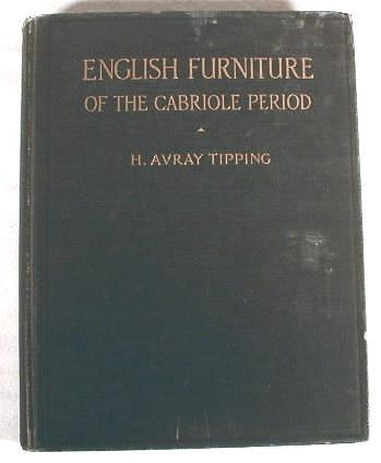 Image for English Furniture of the Cabriole Period
