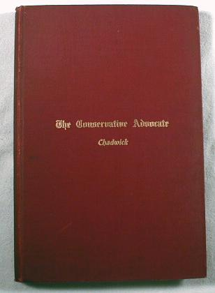 Image for The Conservative Advocate.  A Book of Biographies of Connecticut's Successful Men, with Essays on Conservatism By Well Known Writers