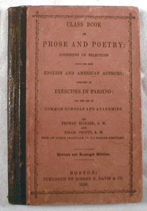Image for Class Book of Prose and Poetry : Consisting of Selections from the Best English and American Authors : Designed as Exercises in Parsing; for the Use of Common Schools and Academies