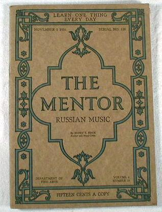 Image for The Mentor : Russian Music.  Volume 4, Number 18, Serial Number 118, November 1, 1916