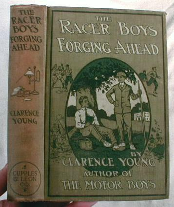 Image for The Racer Boys - Forging Ahead.  Or The Rivals of the School League.  The Racer Boys Series Book No. 6