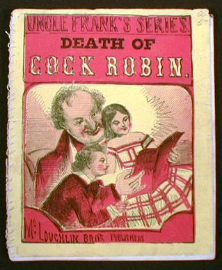 Image for The Death and Burial of Pretty Cock Robin.  Uncle Frank's Series