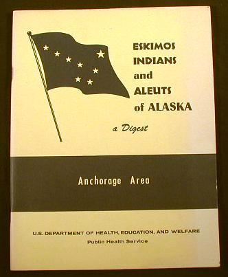 Image for Eskimos, Indians and Aleuts of Alaska - A Digest : Anchorage Area