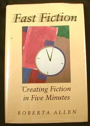 Image for Fast Fiction : Creating Fiction in Five Minutes