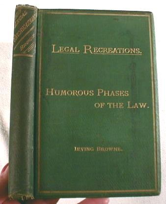 Image for Humorous Phases of the Law : Legal Recreations Vol. I