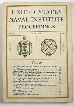Image for United States Naval Institute Proceedings - For the Advancement of Professional, Literary and Scientific Knowledge in the Navy - April 1941