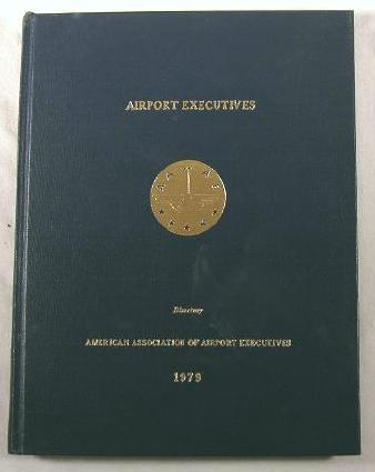 Image for Airport Executives Directory 1979 - American Association of Airport Executives