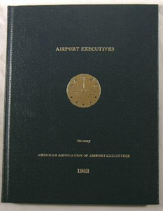 Image for Airport Executives Directory 1982 - American Association of Airport Executives