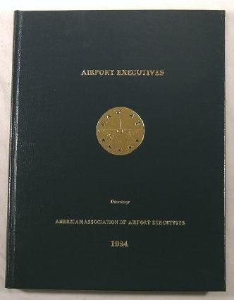 Image for Airport Executives Directory 1984 - American Association of Airport Executives