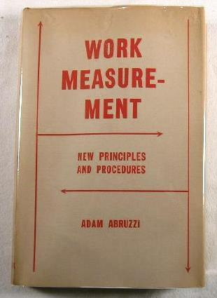 Image for Work Measurement : New Principles and Procedures