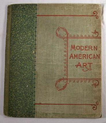 Image for Modern American Art.  Ten Photogravures from Paintings By Millet, Inness, Smillie, and Others