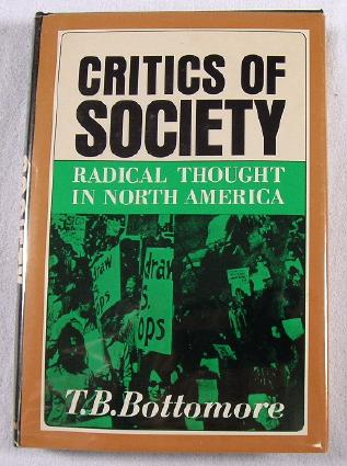 Image for Critics of Society: Radical Thought in North America