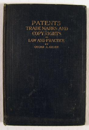 Image for Patents, Trademarks and Copyrights: Law and Practice
