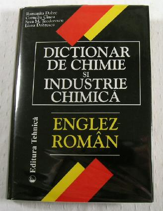Image for Dictionar De Chimie Si Industrie Chimica: Englez-Roman