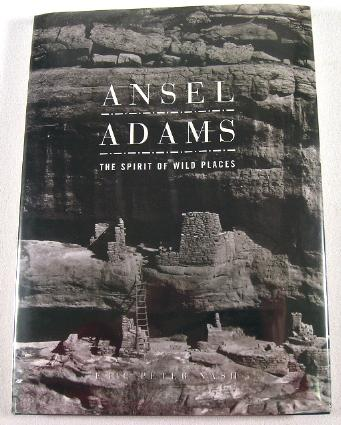 Image for Ansel Adams: The Spirit of Wild Places