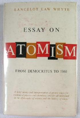 Image for Essay on Atomism: From Democritus to 1960