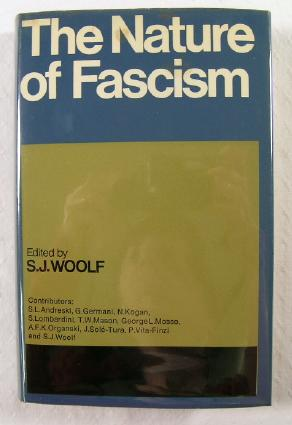 Image for The Nature of Fascism : Proceedings of a Conference Held By the Reading University Graduate School of Contemporary European Studies
