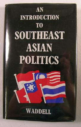 Image for An Introduction to Southeast Asian Politics