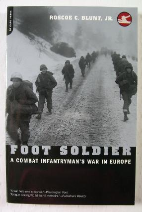 Image for Foot Soldier: A Combat Infantryman's War in Europe