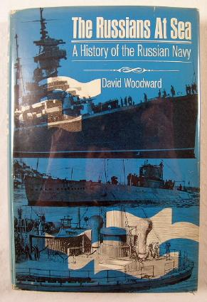 Image for The Russians at Sea : A History of the Russian Navy