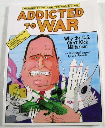 Image for Addicted to War : Why the U. S. Can't Kick Militarism