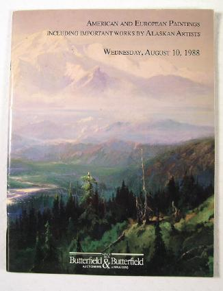Image for American and European Paintings, Including Important Works By Alaskan Artists : San Francisco : August 10, 1988 : Sale No. 3967P