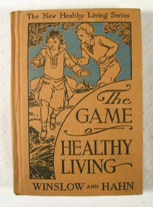 Image for The Game of Healthy Living : The New Healthy Living Series