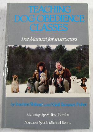 Image for Teaching Dog Obedience Classes: The Manual for Instructors