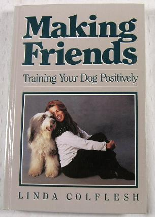 Image for Making Friends: Training Your Dog Positively