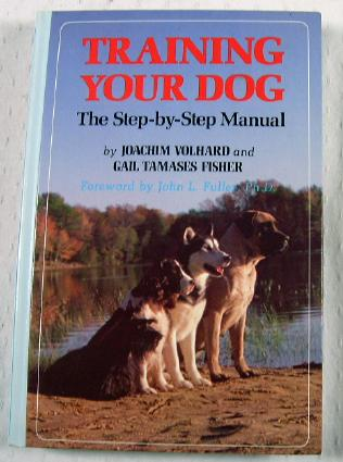 Image for Training Your Dog: The Step-By-Step Manual