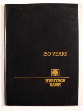 Image for 150 Years : Heritage Bank