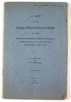 Image for A Key to the Genera of Woody Plants in Winter, Including Those With Hardy Representatives Found Growing Wild or in Cultivation Within New York State
