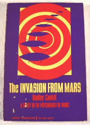 Image for The Invation from Mars: A Study in The Psychology of Panic