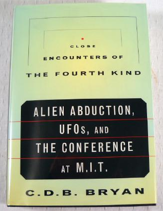 Image for Close Encounters of the Fourth Kind: Alien Abduction, Ufos & the Conference at M.I.T