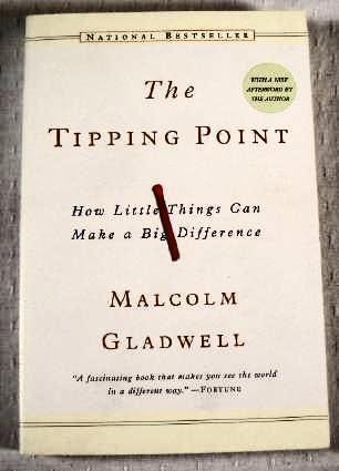 Image for The Tipping Point: How Little Things Can Make a Big Difference